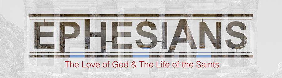 ephesians sermon series study